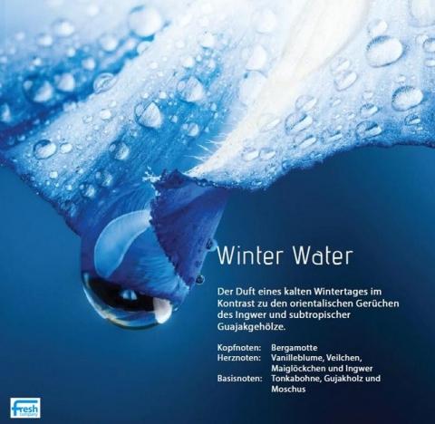 Winter Water ***  Spüren Sie den Kontrast zwischen der Kälte des Winters und warmen, orientalischen Düften