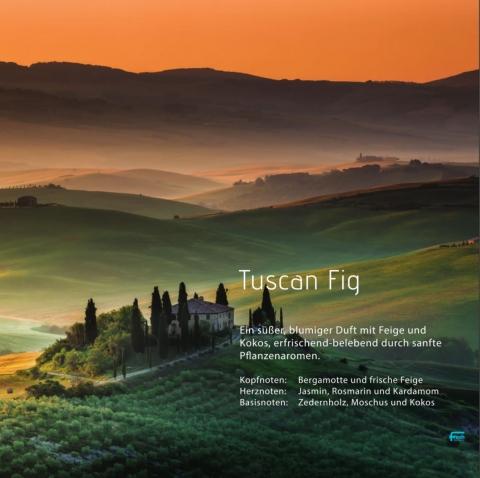 Tuscan Fig  Ein süßer, blumiger Duft mit Feige und Kokos, unterlegt von frischen, grünen Akkorden