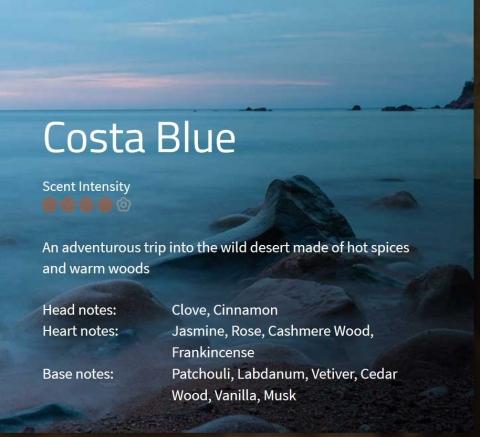 Costa Blue  Eine Abenteuerreise in die unberührte Wüste – der Kampf zwischen scharfen gegen warme, holzige Noten.