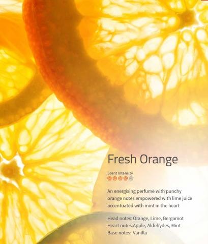 Fresh Orange **** Duftmarketing  Ein energiegeladenes Parfüm mit saftiger Orange, unterstützt von frischer Limette und Minze.
